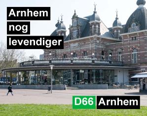 D66 Cultuur: Arnhem nog levendiger maken